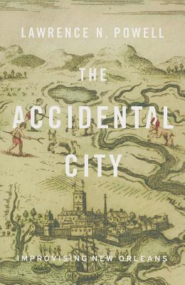 The Accidental City By Powell, Lawrence N.